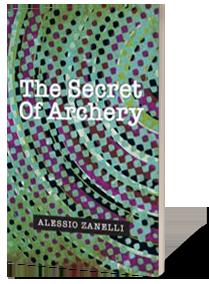 THE SECRET O ARCHERY book